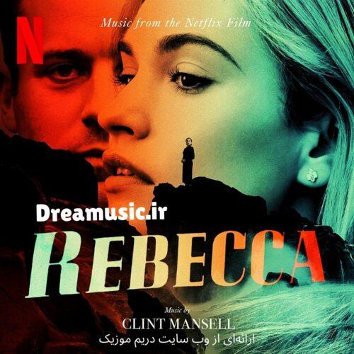 آلبوم خارق العاده موسیقی متن فیلم Rebecca (ربکا)