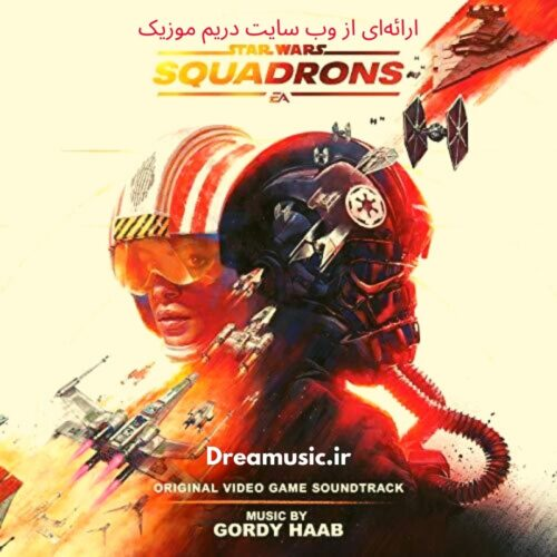 آلبوم اکشن موسیقی متن بازی Star Wars: Squadrons (جنگ ستارگان اسکادرانز)