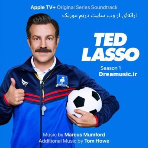 آلبوم فوق العاده موسیقی متن سریال Ted Lasso (تد لاسو)
