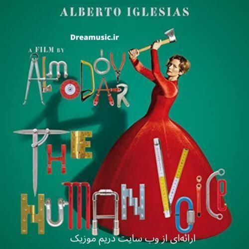 آلبوم شنیدنی موسیقی متن فیلم The Human Voice (صدای انسان)