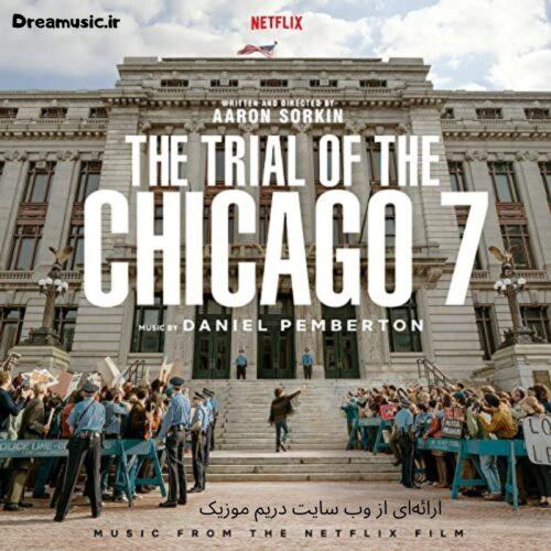 آلبوم محشر موسیقی متن فیلم The Trial of the Chicago 7 (دادگاه شیکاگو هفت)