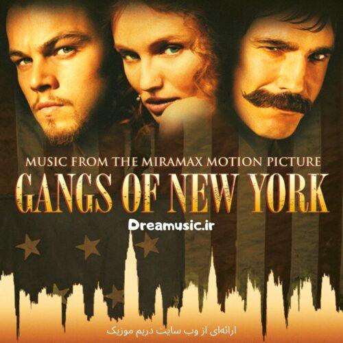 آلبوم بی نظیر موسیقی متن فیلم Gangs of New York (دارودسته های نیویورکی)