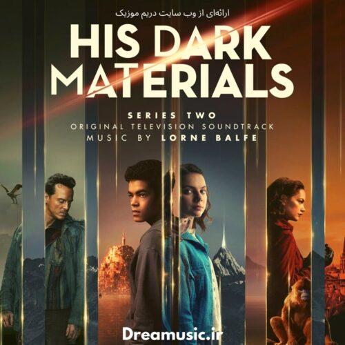 آلبومی خارق العاده موسیقی متن سریال نیروی اهریمنی او (His Dark Materials)