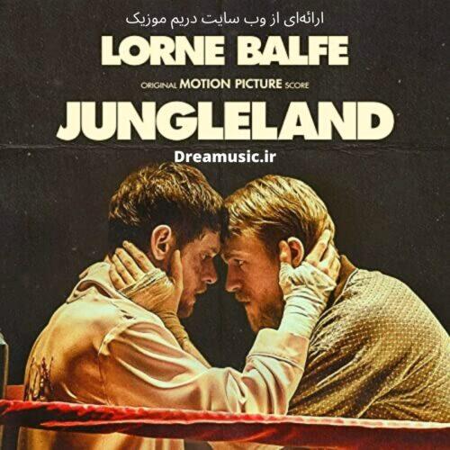 آلبوم شنیدنی موسیقی متن فیلم Jungleland (جانگل لند)