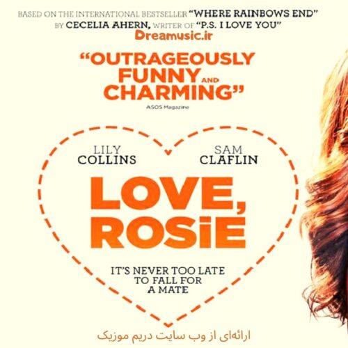 آلبوم بسیار جذاب موسیقی متن فیلم Love Rosie (با عشق رزی)