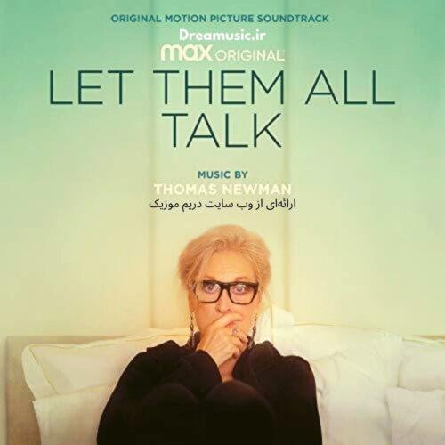آلبوم زیبای موسیقی متن فیلم Let Them All Talk (بگذار همه آنها حرف بزنند)