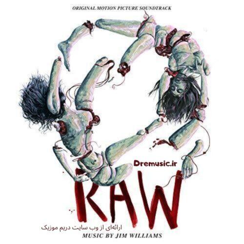 آلبوم مورمور کننده موسیقی متن فیلم Raw (خام)
