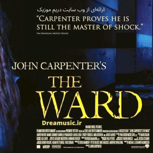 آلبوم ترسناک موسیقی متن فیلم The Ward (نگهبان)