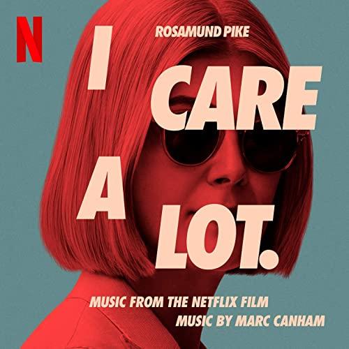 دانلود موسیقی متن فیلم I Care a Lot (من زیاد اهمیت میدم)