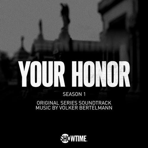 دانلود موسیقی متن سریال Your Honor (عالیجناب)