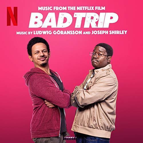 دانلود موسیقی متن فیلم Bad Trip (سفر بد)