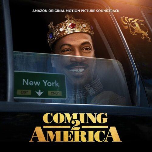 دانلود موسیقی متن فیلم Coming 2 America (سفر به آمریکا 2)