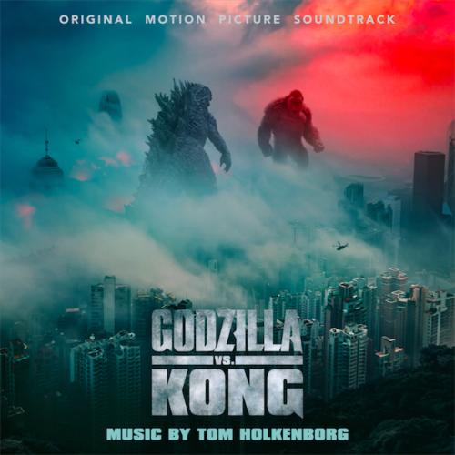 دانلود موسیقی متن فیلم Godzilla vs. Kong (گودزیلا در برابر کونگ)