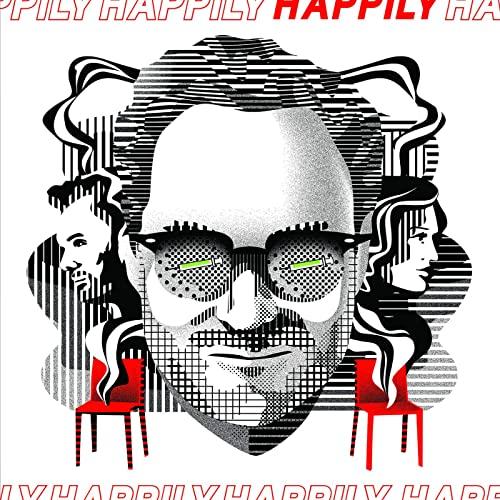 دانلود موسیقی متن فیلم Happily (با خوشحالی)
