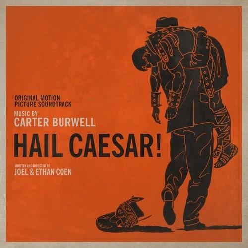 دانلود موسیقی متن فیلم Hail Caesar (درود بر سزار)