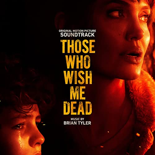 دانلود موسیقی متن فیلم Those Who Wish Me Dead (کسانی که آرزوی مرگم را میکنند)