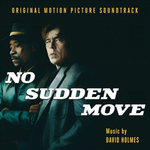 دانلود موسیقی متن فیلم No Sudden Move (حرکت ناگهانی ممنوع)