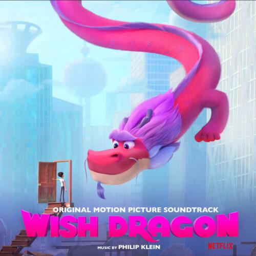 دانلود موسیقی متن انیمیشن Wish Dragon (ویش دراگون)