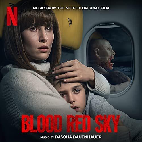 دانلود موسیقی متن فیلم Blood Red Sky (آسمان قرمز خونی)