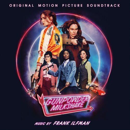 دانلود موسیقی متن فیلم Gunpowder Milkshake (میلک شیک باروتی)