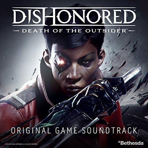دانلود موسیقی متن بازی Dishonored Death of the Outsider