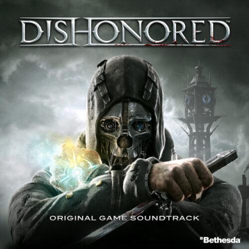 دانلود موسیقی متن بازی Dishonored (بی آبرو)