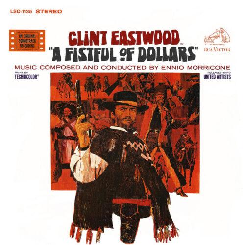 دانلود موسیقی متن فیلم A Fistful of Dollars (یک مشت دلار)
