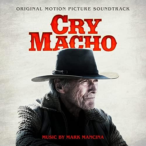 دانلود موسیقی متن فیلم Cry Macho (گریه کن ماچو)