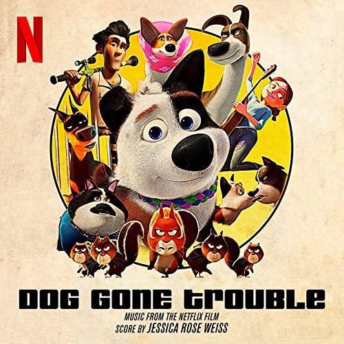 دانلود موسیقی متن انیمیشن Dog Gone Trouble (سگ دردسر ساز)