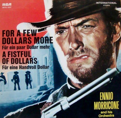 دانلود موسیقی متن فیلم For a Few Dollars More (به خاطر چند دلار بیشتر)