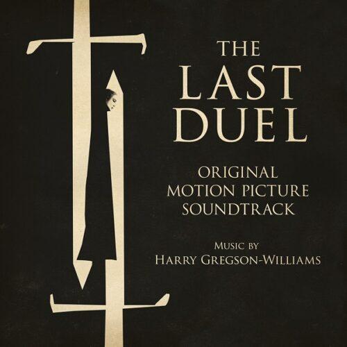 دانلود موسیقی متن فیلم The Last Duel (آخرین دوئل)
